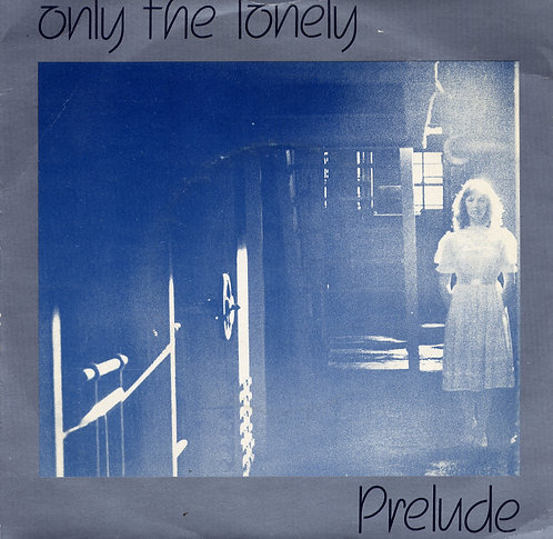 PRELUDE ONLY THE LONELY