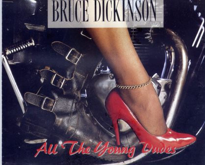 BRUCE DICKINSON ALL THE YOUNG DUDES
