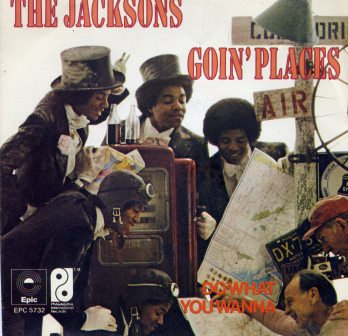 THE JACKSONS GOIN'PLACES