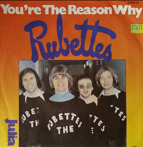 RUBETTES YOU'RE THE REASON WHY