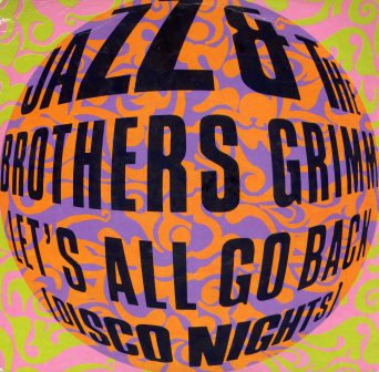 JAZZ & THE BROTHERS GRIMM LETS ALL GO BACK