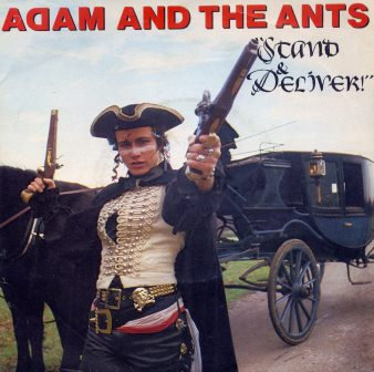 ADAM AND THE ANTS STAND AND DELIVER