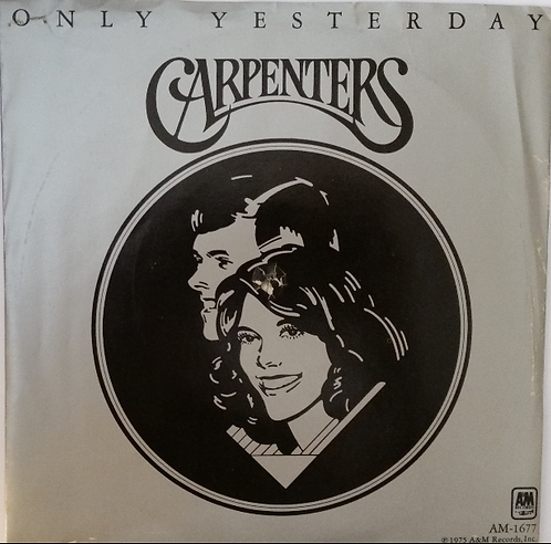CARPENTERS ONLY YESTERDAY