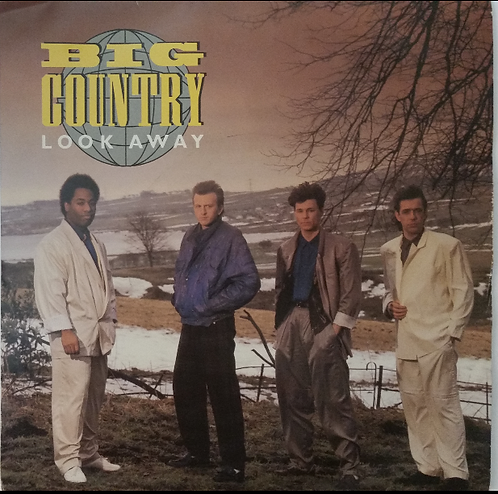 BIG COUNTRY LOOK AWAY
