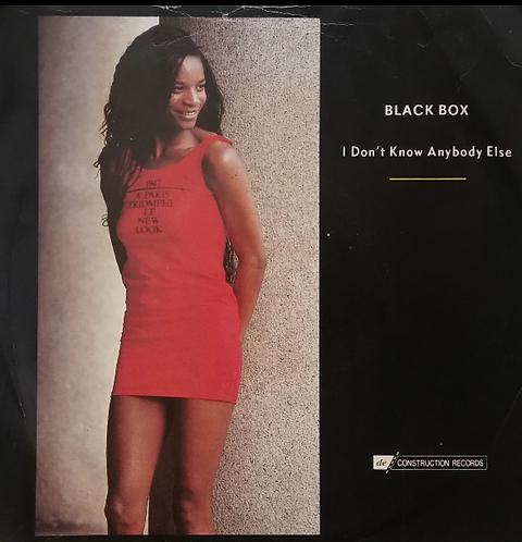 BLACK BOX I DON'T KNOW ANYBODY ELSE