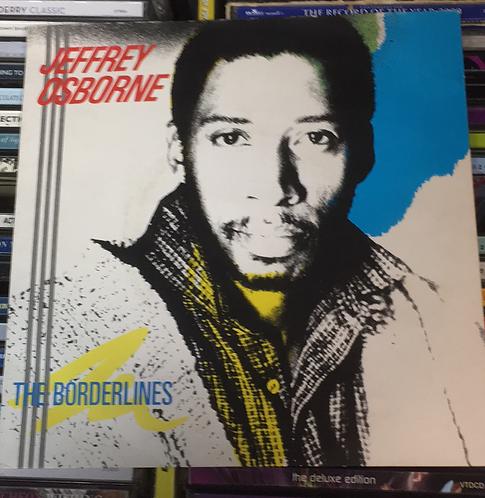 JEFFERY OSBOURNE THE BORDERLINES