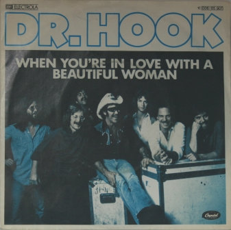 DR HOOK WHEN YOU'RE IN LOVE WITH A  IMPORT ISSUE