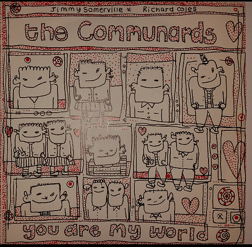 THE COMMUNARDS YOU ARE MY WORLD