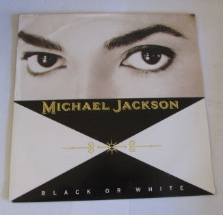 MICHAEL JACKSON BLACK OR WHITE DUTCH ISSUE