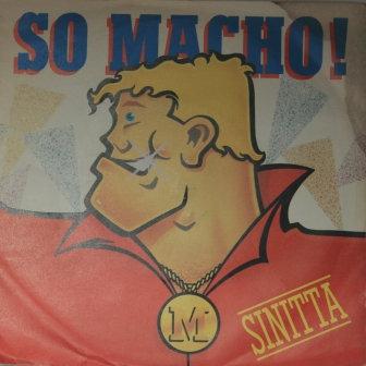 SINITTA SO MACHO