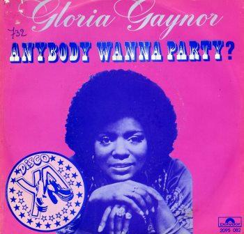GLORIA GAYNOR ANYBODY WANNA PARTY IMPORT