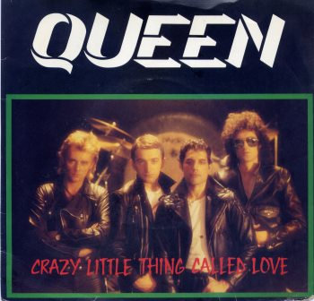 QUEEN CRAZY LITTLE THING CALLED LOVE