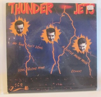 THUNDER JETS ANY TIME AINT LONG EP