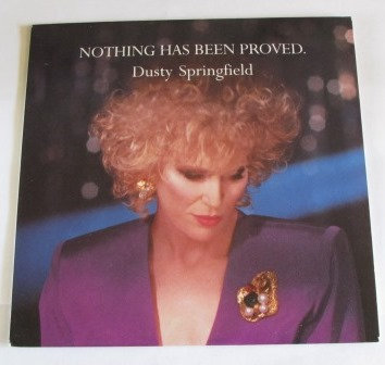 DUSTY SPRINGFIELD NOTHING HAS BEEN PROVEN