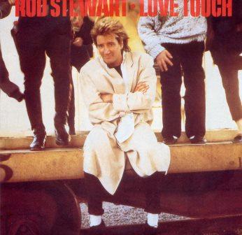 ROD STEWART LOVE TOUCH