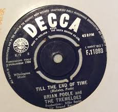 BRIAN POOLE AND THE TREMELOES TILL THE END OF TIME