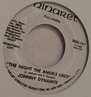 JOHNNY DYNAMITE THE NIGHT THE ANGELS CRIED