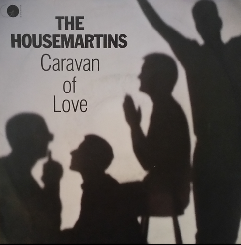 THE HOUSEMARTINS CARAVAN OF LOVE