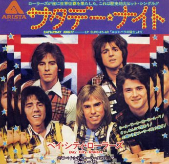 BAY CITY ROLLERS SATURDAY NIGHT (JAPANESE IMPORT