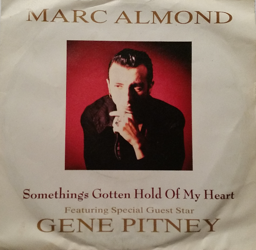 MARC ALMOND SOMETHING'S GOTTEN HOLD OF MY HEART