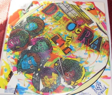 THE ALMIGHTY DEMOCRACY PICTURE DISC