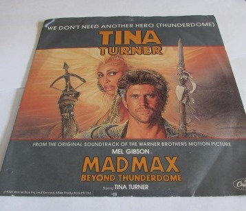 TINA TURNER WE DONT NEED ANOTHER HERO MAD MAX