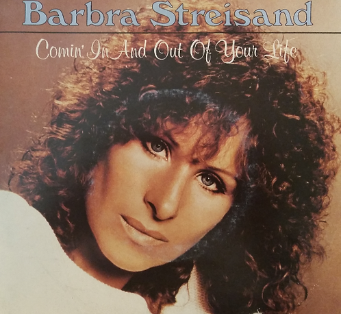 BARBRA STREISAND COMIN' IN AND OUT OF YOUR LIFE
