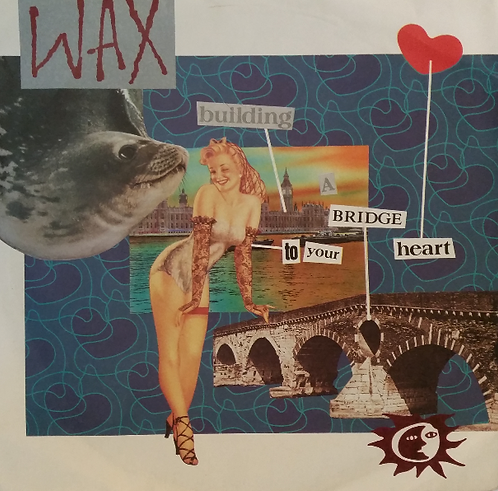 WAX BUILDING A BRIDGE TO YOUR HEART
