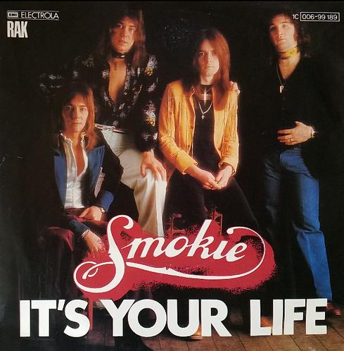 SMOKIE IT'S YOUR LIFE