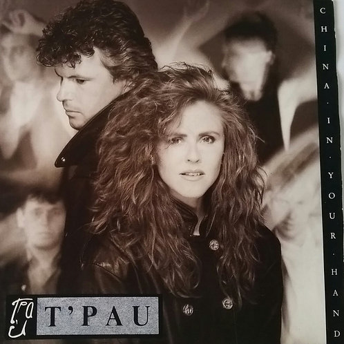 T'PAU CHINA IN YOUR HAND