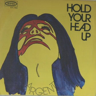 ARGENT HOLD YOUR HEAD UP IMPORT ISSUE