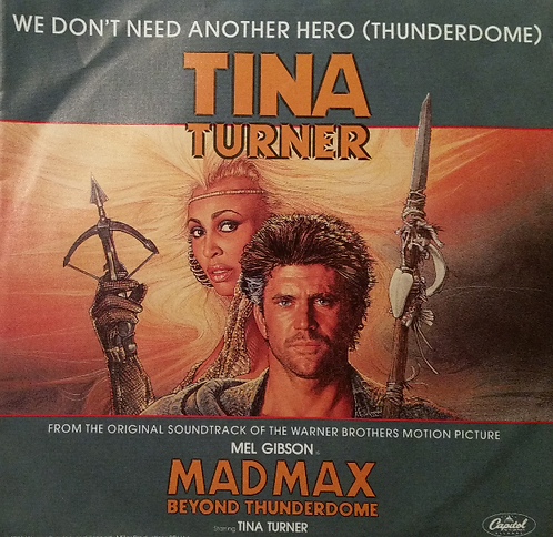 TINA TURNER WE DON'T NEED ANOTHER HERO