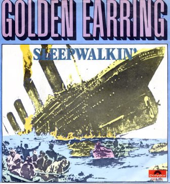 GOLDEN EARRING SLEEPWALKIN'