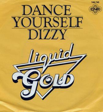 LIQUID GOLD DANCE YOURSELF DIZZY IMPORT