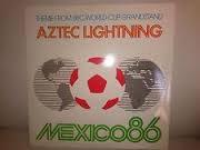 AZTEC LIGHTNING MEXICO 86 BBC GRANDSTAND
