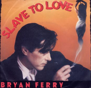 BRYAN FERRY SLAVE TO LOVE DUTCH IMPORT
