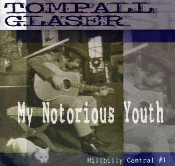 TOMPALL GLASER MY NOTORIOUS YOUTH