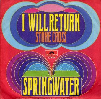 SPRINGWATER I WILL RETURN IMPORT