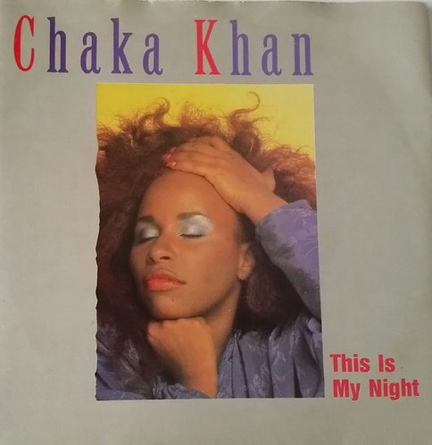 CHAKA KHAN THIS IS MY NIGHT