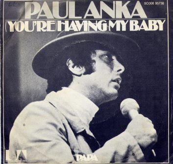 PAUL ANKA YOUR HAVING MY BABY IMPORT ISSUE