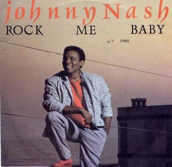 JOHNNY NASH ROCK ME BABY