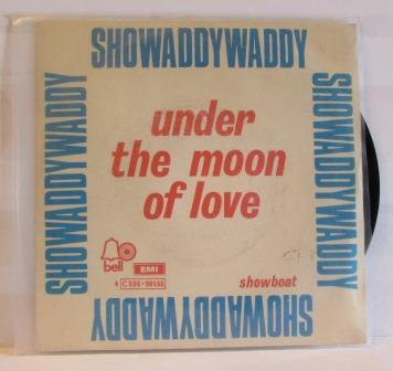 SHOWADDYWADDY UNDER THE MOON  OF LOVE IMPORT