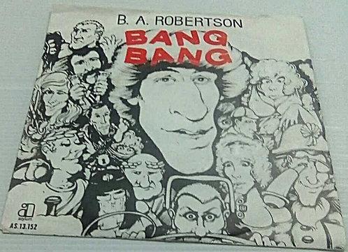 B.A. ROBINSON BANG BANG