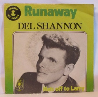 DEL SHANNON RUNAWAY / HATS OFF TO LARRY JUKEBOX