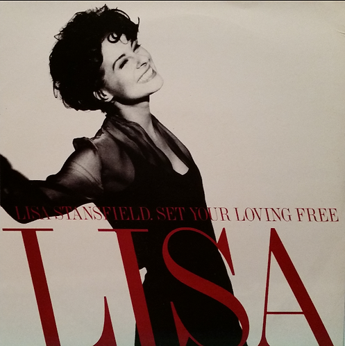 LISA STANSFIELD SET YOUR LOVING FREE