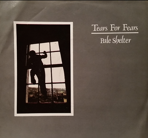TEARS FOR FEARS PALE SHELTER german issue