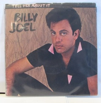 BILLY JOEL TELL HER ABOUT IT IMPORT