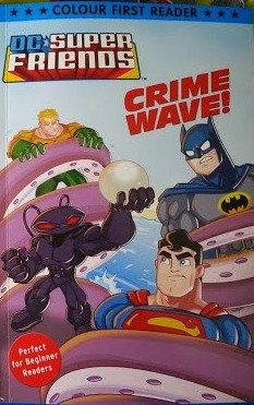 DC SUPER FRIENDS CRIME WAVE COMIC