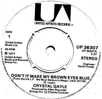 CRYSTAL GAYLE DON'T IT MAKE MY BROWN EYES BLUE