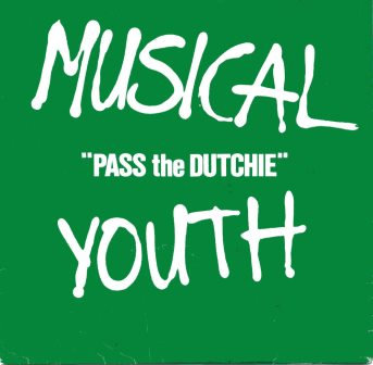 """MUSIC YOUTH """"PASS THE DUTCHIE"""""""
